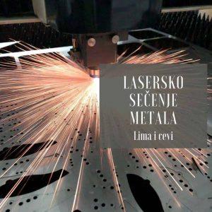 Lasersko sečenje matala - lima i cevi